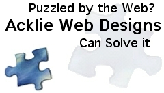 Puzzled by the Web, Acklie Web Designs can solve it.